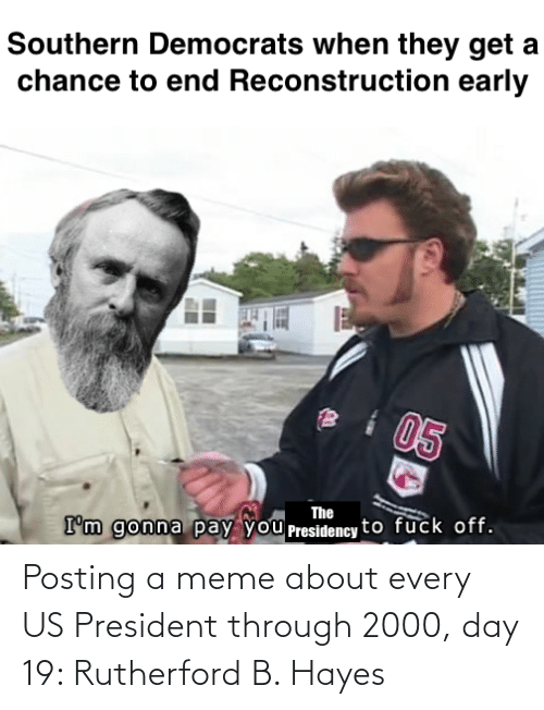 us president: Posting a meme about every US President through 2000, day 19: Rutherford B. Hayes