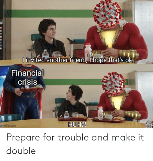 double: Prepare for trouble and make it double