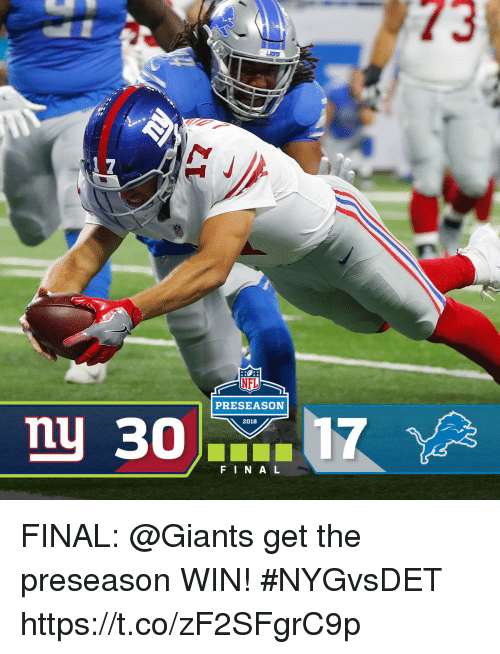 Memes, Giants, and 🤖: PRESEASON  2018  FIN A L FINAL: @Giants get the preseason WIN! #NYGvsDET https://t.co/zF2SFgrC9p
