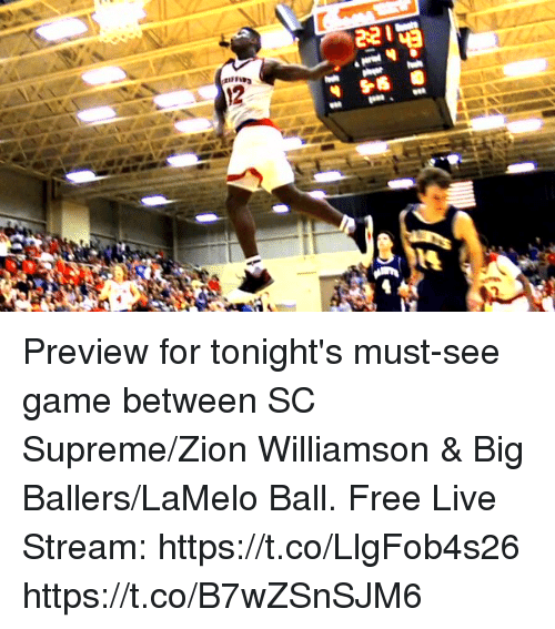 Memes, Supreme, and Free: Preview for tonight's must-see game between SC Supreme/Zion Williamson & Big Ballers/LaMelo Ball.  Free Live Stream: https://t.co/LlgFob4s26 https://t.co/B7wZSnSJM6
