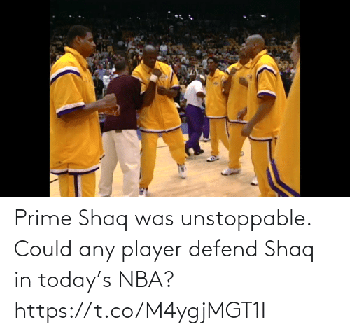 player: Prime Shaq was unstoppable. Could any player defend Shaq in today's NBA?  https://t.co/M4ygjMGT1I