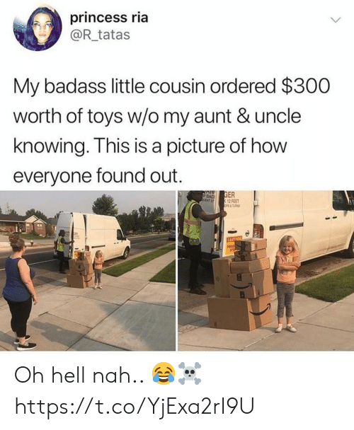 Princess, Toys, and Badass: princess ria  @R_tatas  My badass little cousin ordered $300  worth of toys w/o my aunt & uncle  knowing. This is a picture of how  everyone found out.  GER  12 FEET  OPS& TAS  P BAC  NT ST  CAUTION Oh hell nah.. 😂☠️ https://t.co/YjExa2rI9U