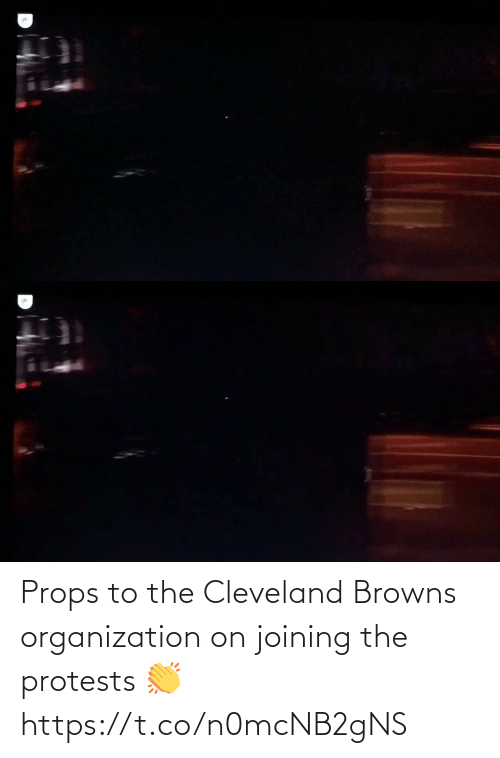 Browns: Props to the Cleveland Browns organization on joining the protests 👏 https://t.co/n0mcNB2gNS