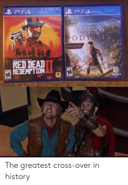 Red Dead Redemption: PS4  ASSASSINS  CREED  ODYSSEY  TARENE  RED DEAD  REDEMPTION  UBrSOFT The greatest cross-over in history