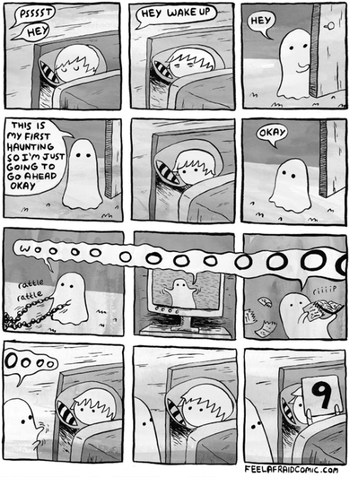 hey wake up: PSSSST  HEY WAKE UP  НЕУ  НЕ,  THIS IS  My FIRST  HAUNTING  SOIM JUST  GOING TO  Go AHEAD  ОКАУ  ОКАУ  MN  rattle  rattle  cillip  Oo  9  FEELAFRAIDCOMIC.cOm