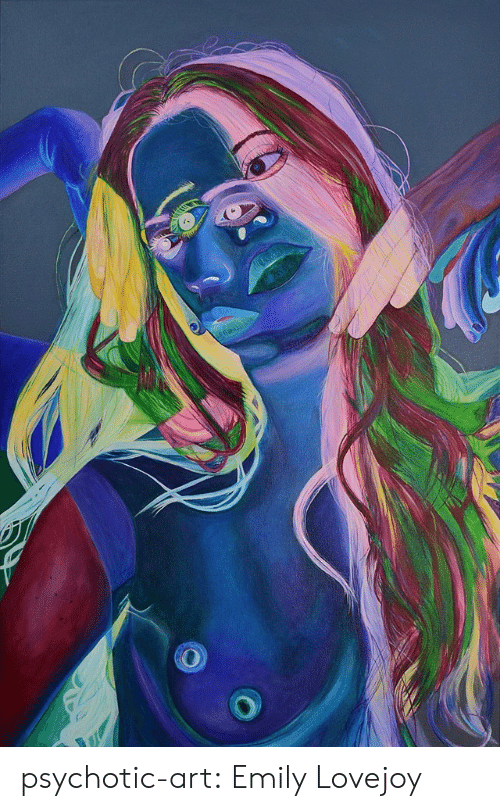 Tumblr, Blog, and Home: psychotic-art:  Emily Lovejoy