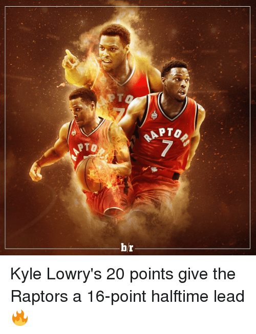Kyle Lowry, Sports, and Halftime: PTO  br  PTO Kyle Lowry's 20 points give the Raptors a 16-point halftime lead 🔥