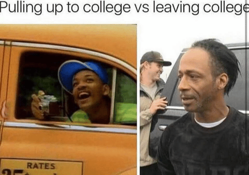 College, Leaving, and  Pulling: Pulling up to college vs leaving college  RATES