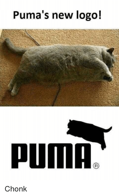 Lol, Logo, and New: Puma's new logo! Chonk
