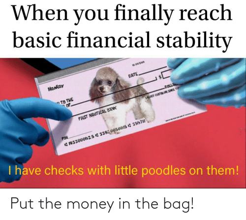 Put: Put the money in the bag!