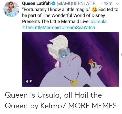 """the queen: Queen Latifah  """"Fortunately I know a little magic.""""  be part of The Wonderful World of Disney  @IAMQUEENLATI.. 42m  Excited to  Tnial  Presents The Little Mermaid Live! #Ursula  #TheLittleMermaid #TeamSeaWitch  GIF Queen is Ursula, all Hail the Queen by Kelmo7 MORE MEMES"""