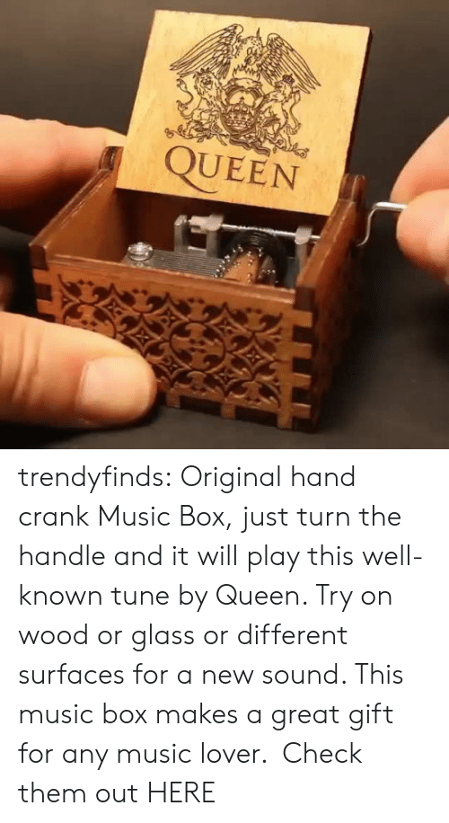 Music, Target, and Tumblr: QUEEN trendyfinds:  Original hand crank Music Box, just turn the handle and it will play this well-known tune by Queen. Try on wood or glass or different surfaces for a new sound. This music box makes a great gift for any music lover. Check them out HERE