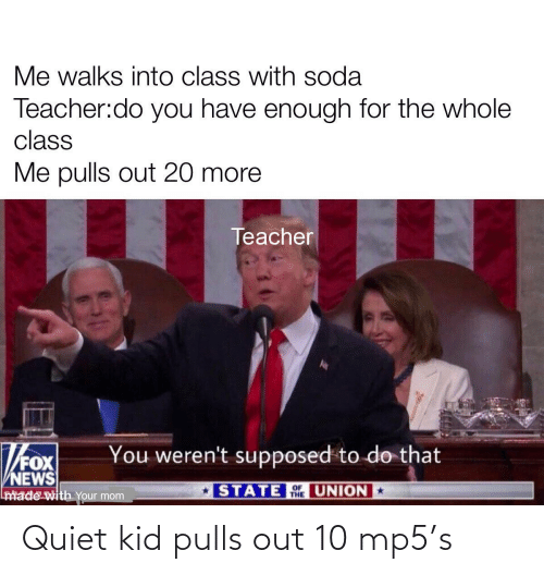 Quiet: Quiet kid pulls out 10 mp5's