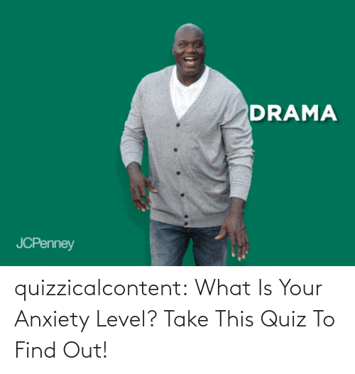 Find Out: quizzicalcontent:  What Is Your Anxiety Level? Take This Quiz To Find Out!