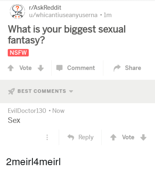 What's your sexual fantasy you haven't done it yet