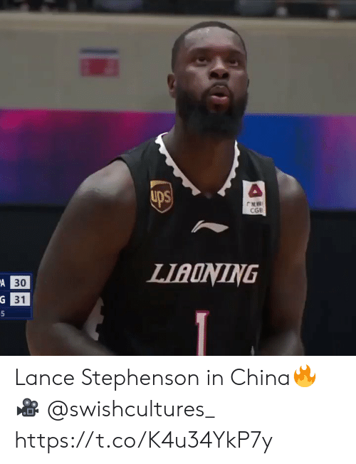 Lance Stephenson, Memes, and China: r  CGB  LIAONING  A 30  G 31  5 Lance Stephenson in China🔥  🎥 @swishcultures_  https://t.co/K4u34YkP7y