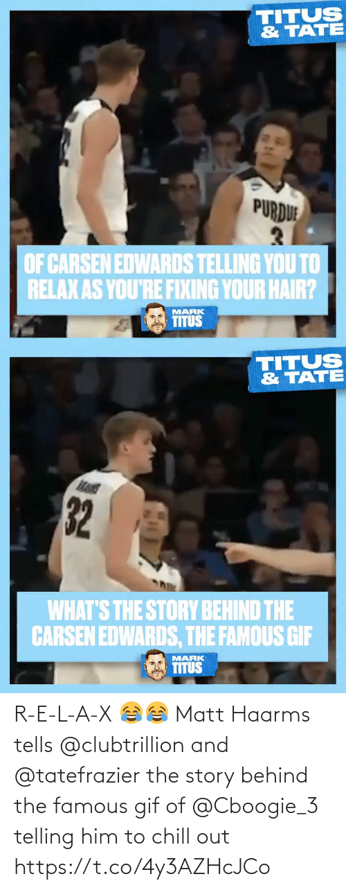 L: R-E-L-A-X 😂😂  Matt Haarms tells @clubtrillion and @tatefrazier the story behind the famous gif of @Cboogie_3 telling him to chill out https://t.co/4y3AZHcJCo