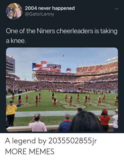Levis: R2004 never happened  @GatorLenny  One of the Niners cheerleaders is taking  a knee  Levis A legend by 2035502855jr MORE MEMES