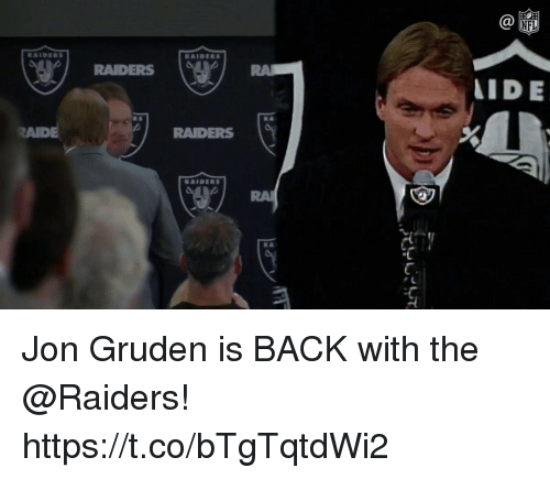 Jon Gruden: RAIDERS  IDE  R S  AIDE  RAIDERS  RA Jon Gruden is BACK with the @Raiders! https://t.co/bTgTqtdWi2
