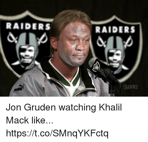 Football, Nfl, and Sports: RAIDERS  RAIDERS  EJGRAPHIX Jon Gruden watching Khalil Mack like... https://t.co/SMnqYKFctq