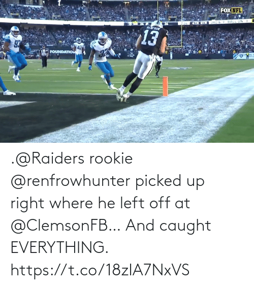 Raiders: .@Raiders rookie @renfrowhunter picked up right where he left off at @ClemsonFB…  And caught EVERYTHING. https://t.co/18zIA7NxVS