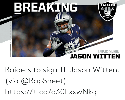 Raiders: Raiders to sign TE Jason Witten. (via @RapSheet) https://t.co/o30LxxwNkq