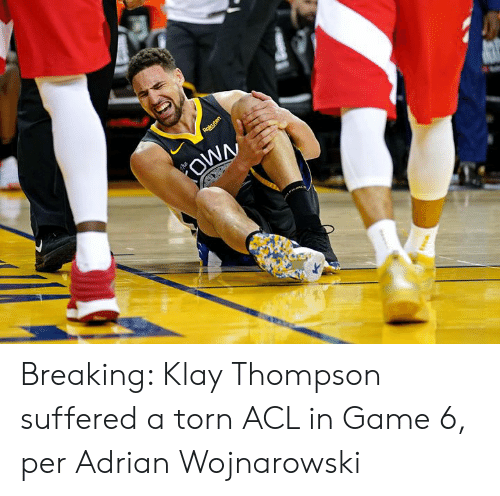 acl: Rakuten  OWN  he Breaking: Klay Thompson suffered a torn ACL in Game 6, per Adrian Wojnarowski