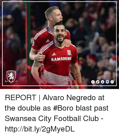 Club, Memes, and Citi: RAMSDENS REPORT | Alvaro Negredo at the double as #Boro blast past Swansea City Football Club - http://bit.ly/2gMyeDL