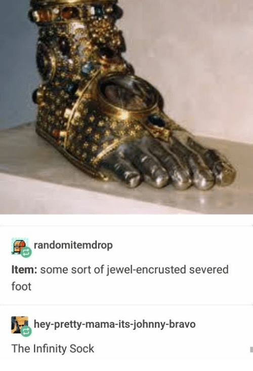 Johnny Bravo: randomitemdrop  Item: some sort of jewel-encrusted severed  foot  hey-pretty-mama-its-johnny-bravo  The Infinity Sock