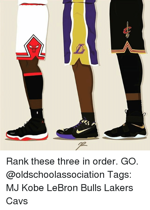 Kobe Lebron: Rank these three in order. GO. @oldschoolassociation Tags: MJ Kobe LeBron Bulls Lakers Cavs