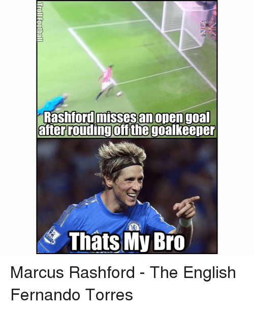 Fernando Torres: Rashford misses an open goal  after rouding off the goalkeeper  Thats My Bro Marcus Rashford - The English Fernando Torres