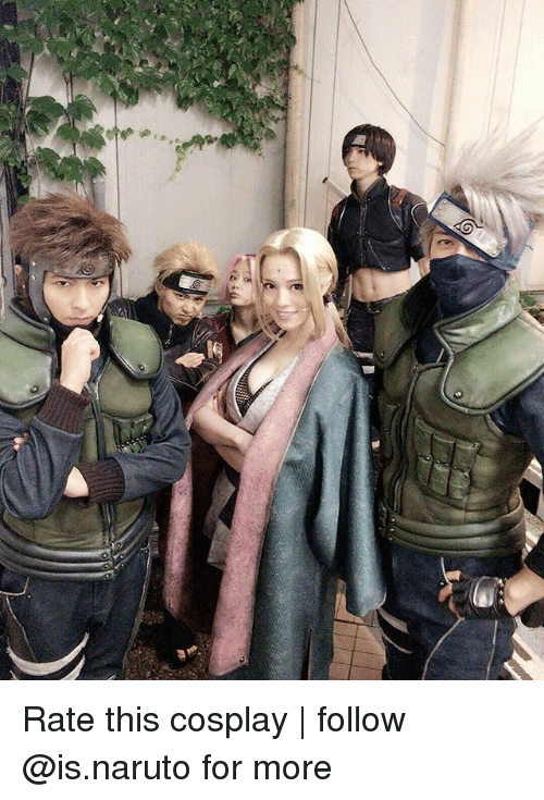 cosplayers: Rate this cosplay | follow @is.naruto for more