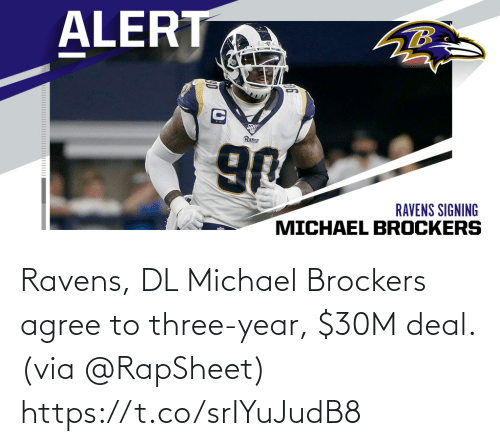 Michael: Ravens, DL Michael Brockers agree to three-year, $30M deal. (via @RapSheet) https://t.co/srIYuJudB8