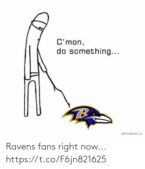 fans: Ravens fans right now... https://t.co/F6jn821625