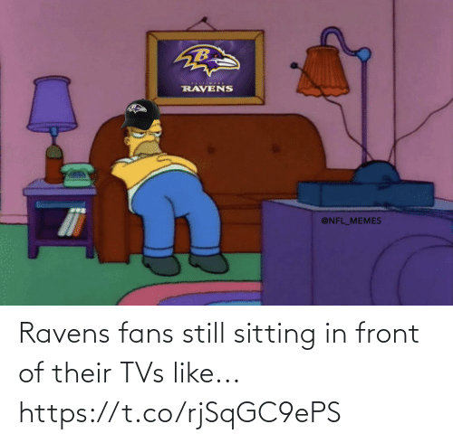 fans: Ravens fans still sitting in front of their TVs like... https://t.co/rjSqGC9ePS
