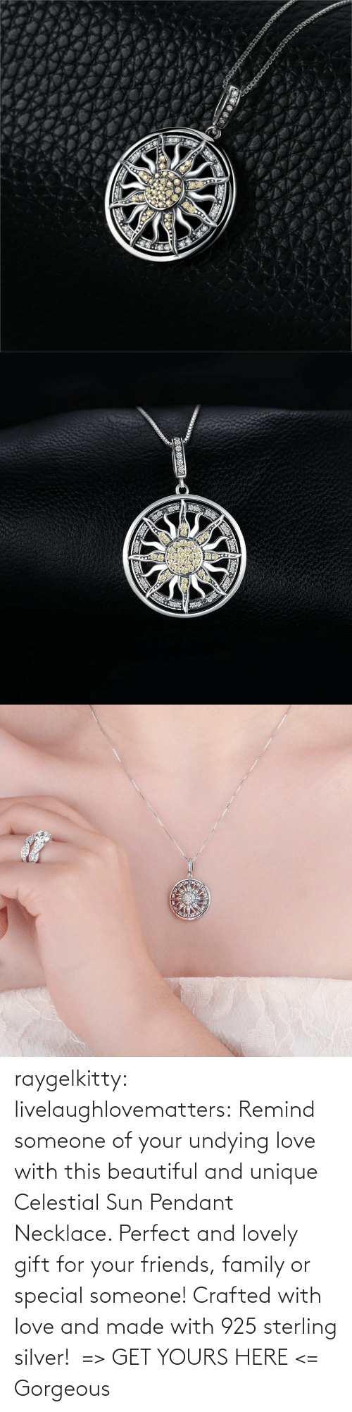 remind: raygelkitty:  livelaughlovematters: Remind someone of your undying love with this beautiful and unique Celestial Sun Pendant Necklace. Perfect and lovely gift for your friends, family or special someone! Crafted with love and made with 925 sterling silver!  => GET YOURS HERE <=    Gorgeous
