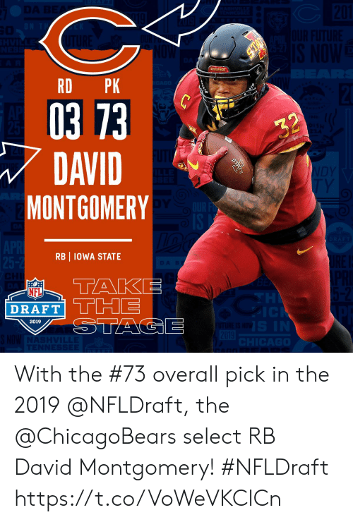 chicagobears: RD PK  03 73  DAVID  MONTGOMERY  RB IOWA STATE  NFL  DRAFT  2019 With the #73 overall pick in the 2019 @NFLDraft, the @ChicagoBears select RB David Montgomery! #NFLDraft https://t.co/VoWeVKCICn