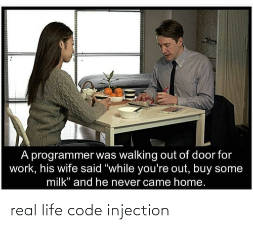 real life: real life code injection