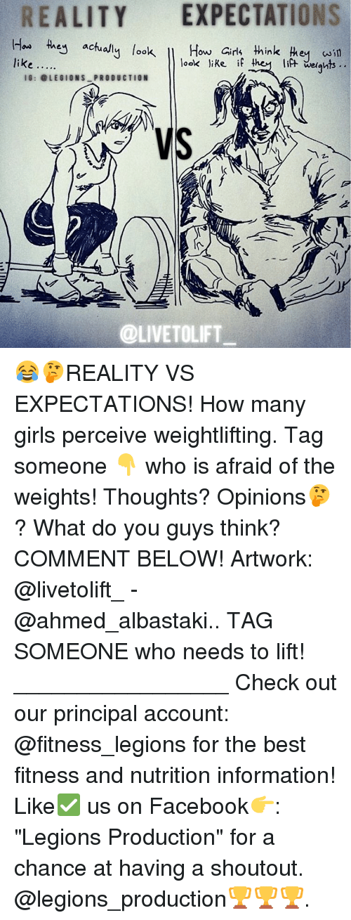 """weightlifter: REALITY EXPECTATIONS  How  they actu  look  How Girls think  win  look like if they lift we ghts  like  IG: @LEGIONS PRODUCTION  k  @LIVE TOLIFT 😂🤔REALITY VS EXPECTATIONS! How many girls perceive weightlifting. Tag someone 👇 who is afraid of the weights! Thoughts? Opinions🤔? What do you guys think? COMMENT BELOW! Artwork: @livetolift_ - @ahmed_albastaki.. TAG SOMEONE who needs to lift! _________________ Check out our principal account: @fitness_legions for the best fitness and nutrition information! Like✅ us on Facebook👉: """"Legions Production"""" for a chance at having a shoutout. @legions_production🏆🏆🏆."""