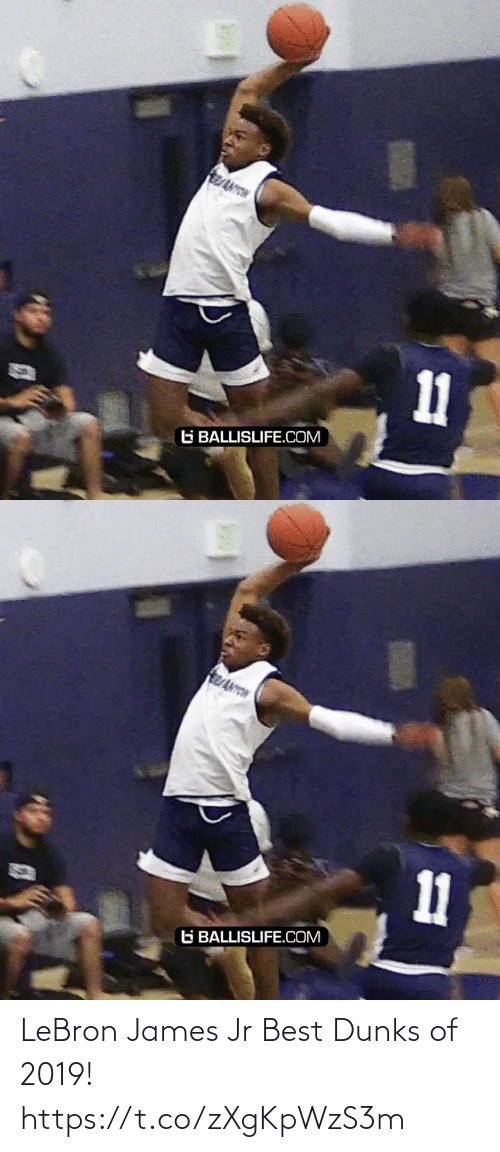 LeBron James: ReANYON  11  G BALLISLIFE.COM   REANYON  11  G BALLISLIFE.COM LeBron James Jr Best Dunks of 2019! https://t.co/zXgKpWzS3m