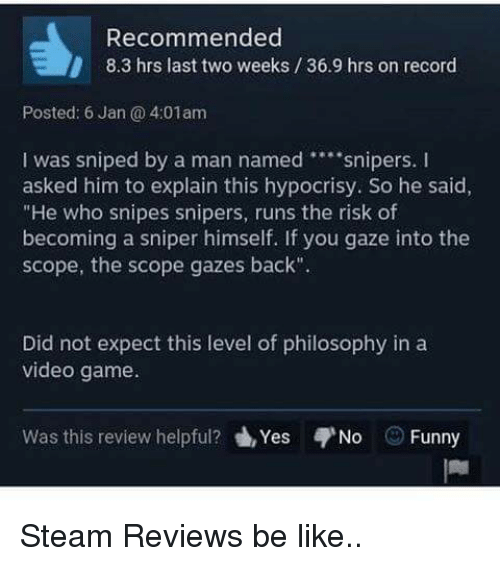 25 best memes about funny steam reviews funny steam reviews