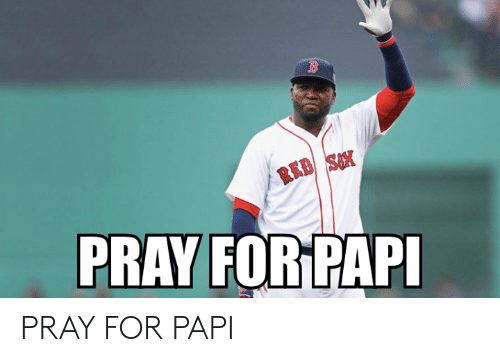 Mlb, Red, and For: RED SX  PRAY FOR PAPI PRAY FOR PAPI