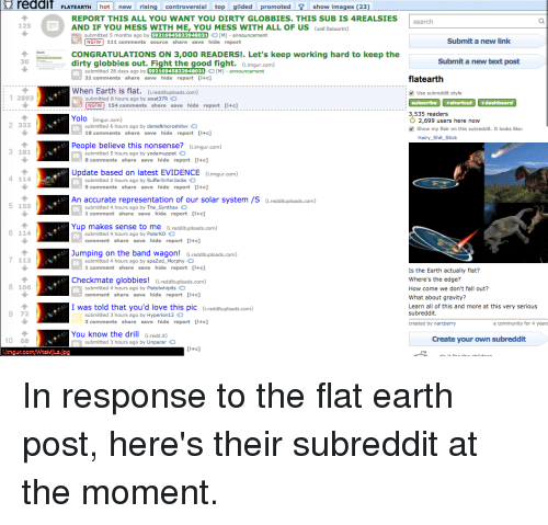 Reddit FLAT EARTH Hot New Rising Controversial Top Gilded Promoted