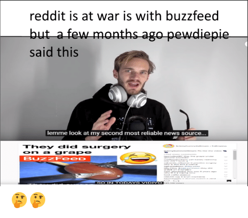 Reddit Is at War Is With Buzzfeed Said This Lemme Look at My