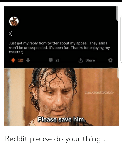 Please Do: Reddit please do your thing...