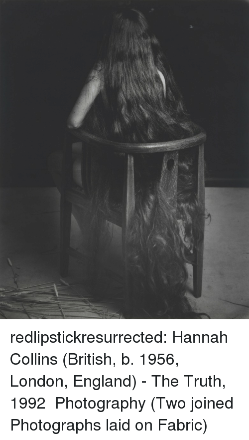 England, Tumblr, and Blog: redlipstickresurrected:  Hannah Collins (British, b. 1956, London, England) - The Truth, 1992 Photography (Two joined Photographs laid on Fabric)