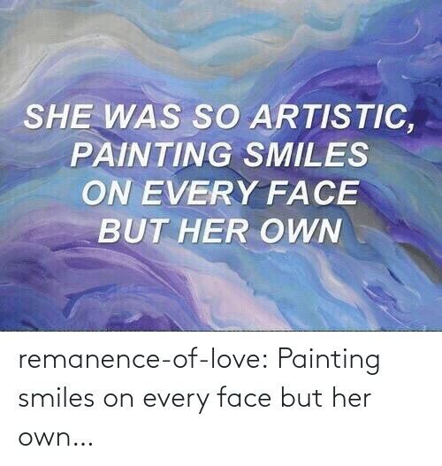 painting: remanence-of-love:  Painting smiles on every face but her own…