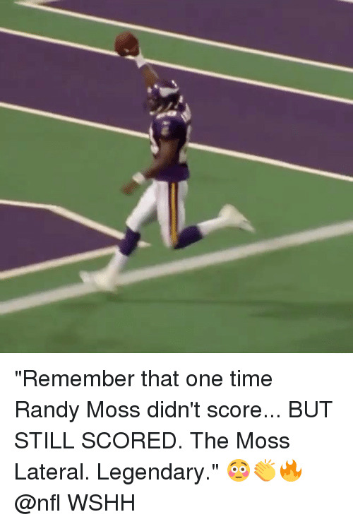 """lateral: """"Remember that one time Randy Moss didn't score... BUT STILL SCORED. The Moss Lateral. Legendary."""" 😳👏🔥 @nfl WSHH"""