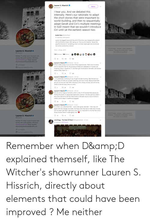 Witchers: Remember when D&D explained themself, like The Witcher's showrunner Lauren S. Hissrich, directly about elements that could have been improved ? Me neither