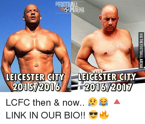 Leicester City: RENA  LEICESTER CITY LEICESTER CITY  2015 2016 LCFC then & now.. 😥😂 🔺LINK IN OUR BIO!! 😎🔥